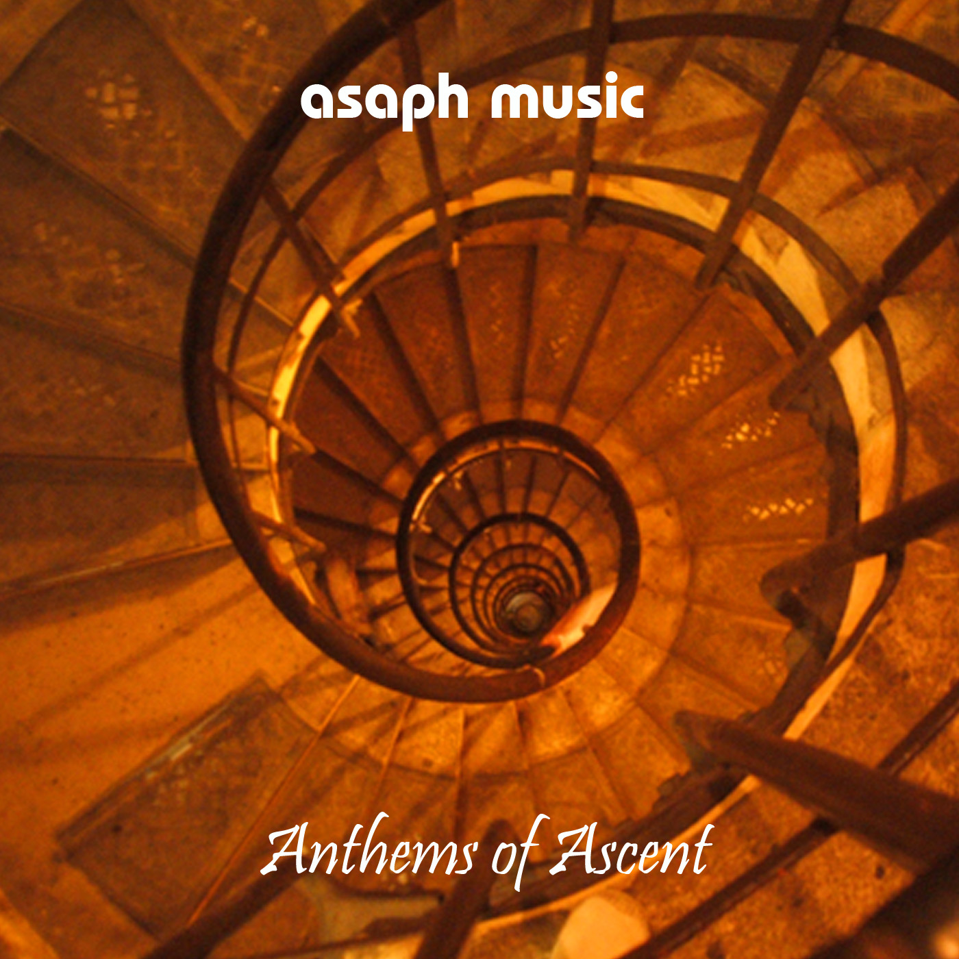 Asaph Music - Anthems of Ascent