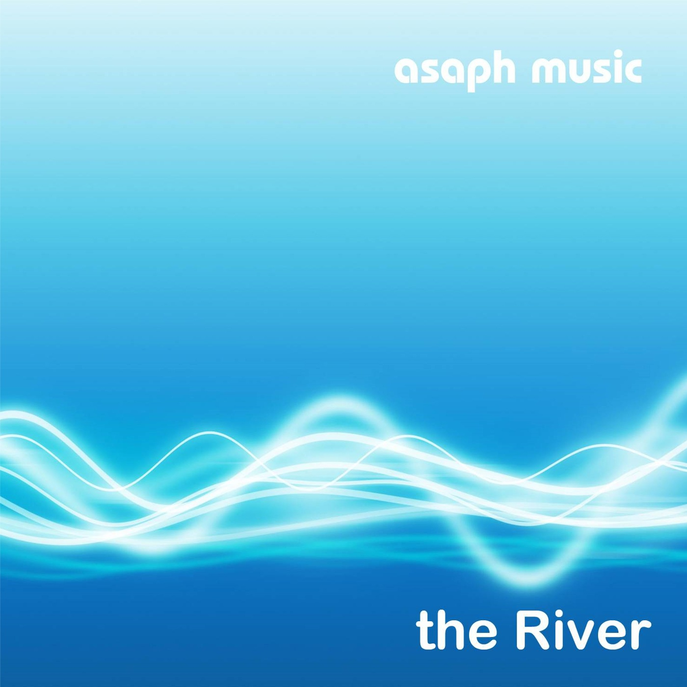 Asaph Music - The River